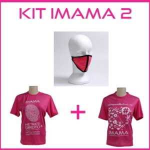 Kit IMAMA 2 = (1Máscara By Sylvana Meneghini +2 Camisetas #MeTrateDireito #CompartilheSuaLuta)