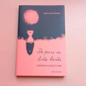 Livro – Do Peixe ao Lindo Brinde        Autora:  Denise Ruschel Bandeira